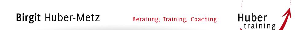Zur Startseite von Birgit Huber-Metz Huber Training
